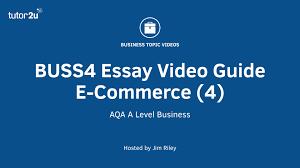 buss essay guide e commerce market entry buss4 essay guide e commerce market entry
