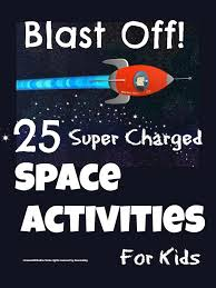 Space Activities For Kids - Mums Make Lists