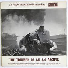 Argo Steam Charts Steam Train Lp The Triumph Of An A 4 Pacific Vinyl