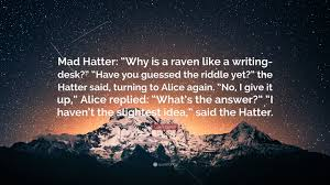 lewis carroll e mad hatter why is a raven like a writing