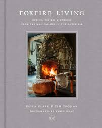 Eliza Design Foxfire Living Design Recipes And Stories From The