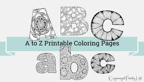 A lot of printable coloring pages can be available on just a couple of clicks on our website. A To Z Printable Coloring Pages Real Momma