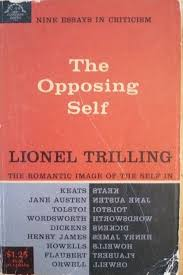 the opposing self nine essays in criticism lionel trilling the opposing self nine essays in criticism