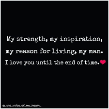 I Love My Man Quotes Classy You Are My World Quotes You Are My Everything Quotes