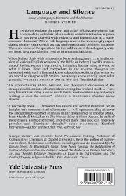 language and silence essays on language literature and the  language and silence essays on language literature and the inhuman george steiner 9780300074710 com books