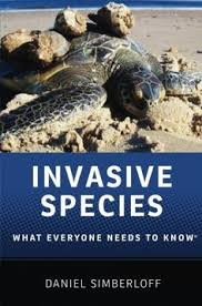 invasive species what everyone needs to know daniel simberloff this book stus the ecology of invasive species examining the effects that such