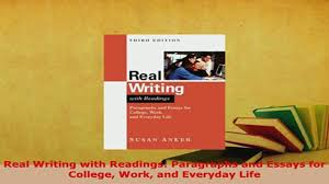 real writing readings paragraphs and essays for real writing readings paragraphs and essays for college work and everyday life online video dailymotion