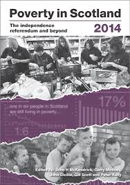 poverty in scotland the independence referendum and beyond  poverty in scotland 2014 cover