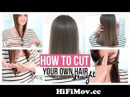 how to cut your own hair straight from