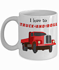funny trucker coffee mug i love to truck and roll original trucker gift 11oz or 15oz double sided print by portunaghdesign on etsy