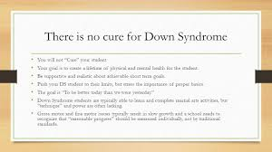 understanding special needs and the disabled in the martial arts there is no cure for down syndrome you will not cure your student your goal is