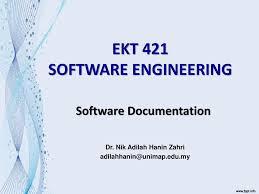 Software Documantation Ekt 421 Software Engineering Ppt Download