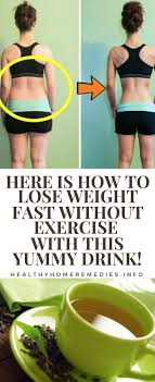 here is how to lose weight fast without exercise with this yummy drink healthy home