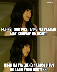 Ivy Aguas From Wildflower Quotes Tagalog Quotes Hugot Funny