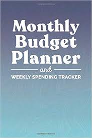 Monthly Budget Planner And Weekly Spending Tracker A