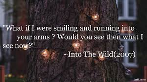 Into The Wild Quotes Adorable Into The Wild Quotes 48 Christopher McCandless Views On Life