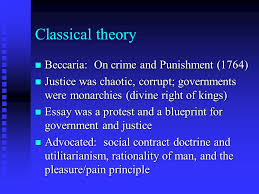 classical theory n beccaria on crime and punishment n  1 classical theory n beccaria on crime and punishment