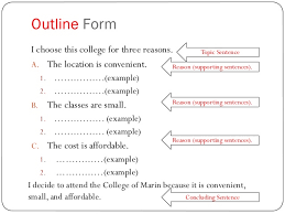 topic sentence ades  4 outline form i choose this college for three reasons