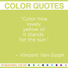 Vincent Van Gogh Quotes Delectable Quotes About Color By Vincent Van Gogh Sensational Color