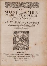 file the most lamentable tragedie of titus andronicus by william  file the most lamentable tragedie of titus andronicus by william shakespeare 1611 jpg