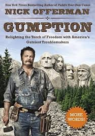 gumption relighting the torch of dom america s gutsiest  gumption relighting the torch of dom america s gutsiest troublemakers by nick offerman