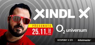 Xindl xnové album anděl v blbým věku. The Concert Of Xindl X Moves To A New Date Of 25 November 2021 At The O2 Universum O2 Universum