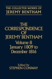 jeremy bentham works the collected works of jeremy bentham correspondence volume 8