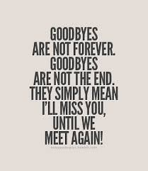 Passing Away Quotes Awesome Goodbye Awesomely Unprepared