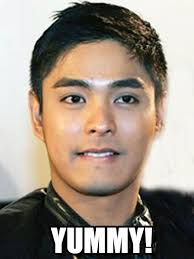 Yummy! - Coco Martin meme on Memegen via Relatably.com