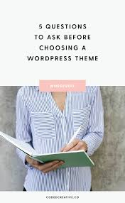 Questions To Ask Business Owners 5 Questions To Ask Before Choosing A Wordpress Theme