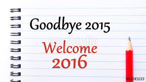 Image result for images of goodbye 2015 welcome 2016