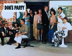 n don s party starring john hargreaves graham kennedy  the club david williamson essay why you should watch don s party