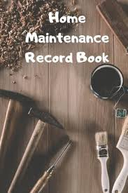 Home Maintenance Tracker Home Maintenance Record Book Repair Record Logbook Tracker