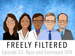 Freely Filtered 023: Race and Estimated GFR — NephJC