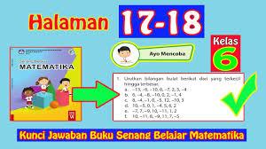 Berikut ini adalah rincian soal uts penjaskes kelas 6 sd/mi. Kunci Jawaban Buku Senang Belajar Matematika Kelas 6 Halaman 17 18 Youtube