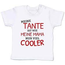 Sprüche Baby Meine Tante Ist Wie Meine Mama Nur Cooler Baby T Shirt Kurzarm Babyscheckliste