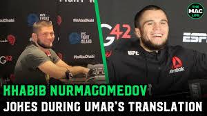 Khabib Nurmagomedov jokes Umar ...