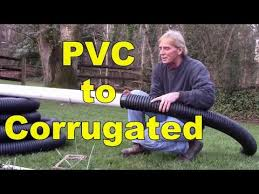 how to connect pvc to corrugated pipe apple drains