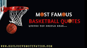 Famous Basketball Quotes New Famous Basketball Quotes Sports Quotes Exclusive Motivation