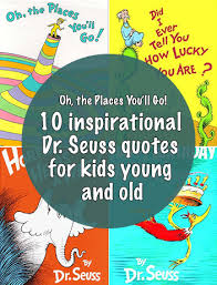 Seuss quotes as wonderful, witty, and whacky. 50 Best Dr Seuss Quotes Love Life And Graduation 2020 We 7