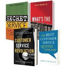 Customer Service Quotes Magnificent Secret Service Orientation Package The DiJulius Group