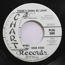 Gene Hood - Gene Hood 45 RPM Theres Gonna Be Lovin / Never Once -  Amazon.com Music