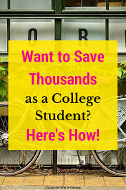 money saving tips for college students save thousands money saving tips for college students paying for college shouldn t stress you out