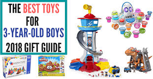The Best Toys for 3-Year-Old Boys | 2018 Gift Guide