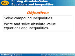 absolute value equations and inequalities objectives solve compound inequalities