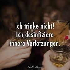 Ich Trinke Nicht Ich Desinfiziere Innere Verletzungen Kaufdex