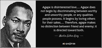 Quotes On Loving Others Classy Martin Luther King Jr Quote Agape Is Disinterested Love