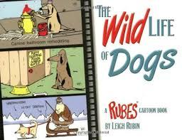 Bathroom Remodeling Books Extraordinary The Wild Life Of Dogs A Rubes Cartoon Book Rubesr Cartoon Pet
