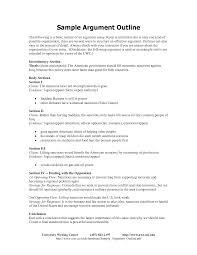 writing argumentative essay outline how to create an outline for an argumentative paper sample