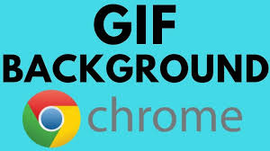 set a gif background in google chrome
